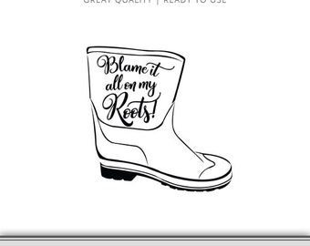 Shrimp Boot svg - Blame it all on my Roots - Shrimp Boot - Shrimping - Instant Download - Song Lyrics - Fishing Boot svg - Cricut - Cameo