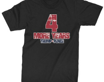1139fb94 Trump Pence 4 More Years Mens T-shirt