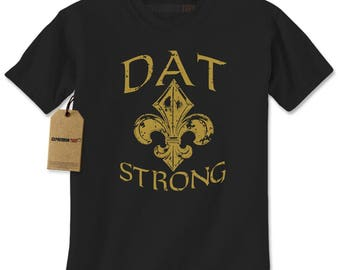 5bb1c4343 Dat Strong New Orleans Football Mens T-shirt