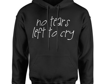 334efdf0 No Tears Left To Cry Adult Hoodie Sweatshirt