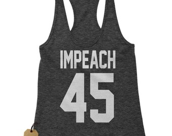 00cad2c1e9c Impeach 45 President Racerback Tank Top for Women