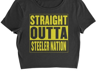 a074a9756 Straight Outta Steeler Nation Football Cropped T-Shirt