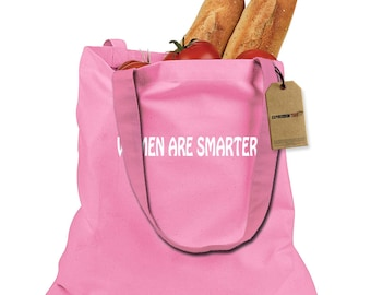 Women Are Smarter Shopping Tote Bag