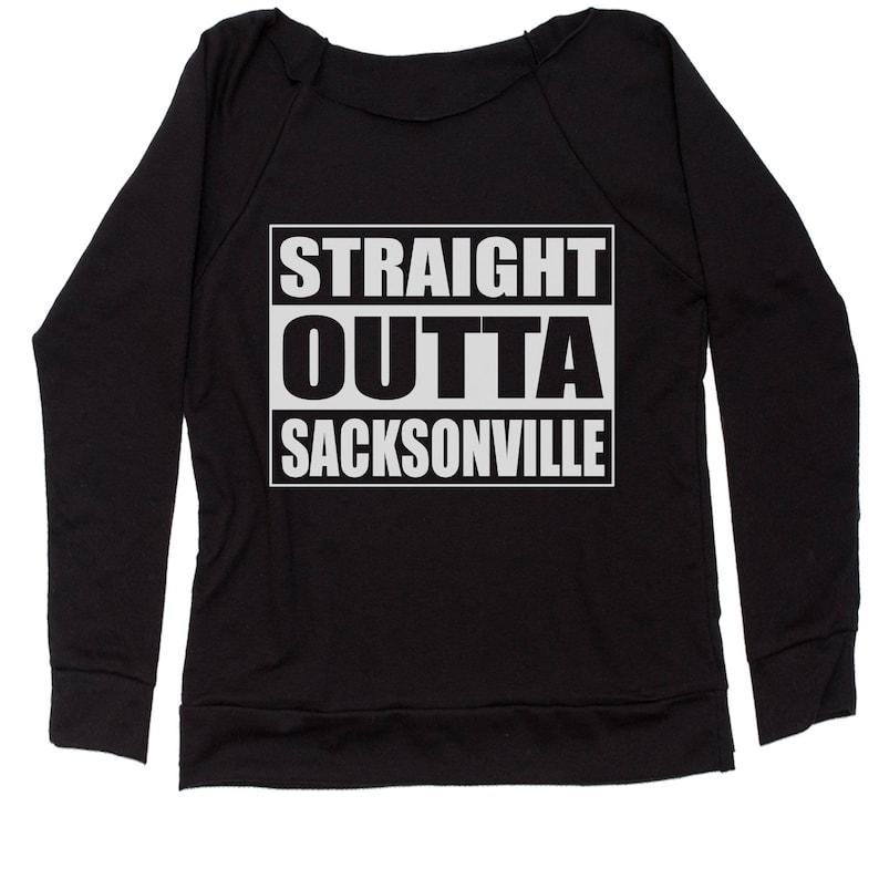 Straight Outta Sacksonville Slouchy Off Shoulder Oversized Sweatshirt