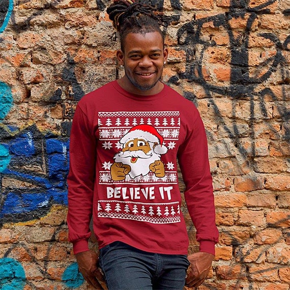 The Christmas Clause.Believe It Black Santa Clause Ugly Christmas Adult Crewneck Sweatshirt Merry Christmas Ugly Sweatshirt Holiday Christmas Gift