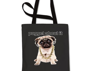 Pugget About It Shopping Tote Bag