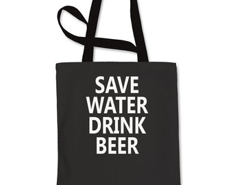 Save Water Drink Beer  Shopping Tote Bag
