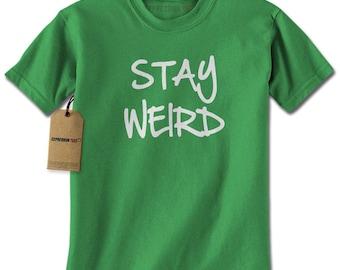 Stay Weird Mens T-shirt