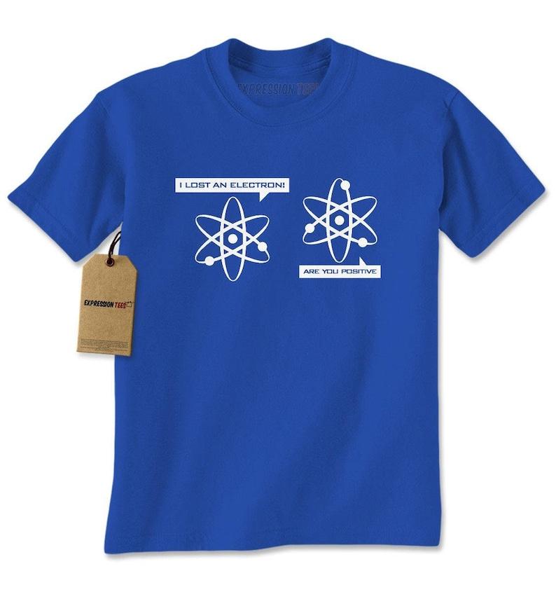 5343b343e I Lost An Electron Shirt Funny Physics Mens T-shirt Funny | Etsy