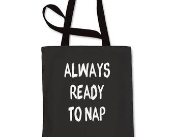 Always Ready To Nap Shopping Tote Bag