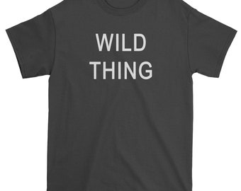 Wild Thing Mens T-shirt