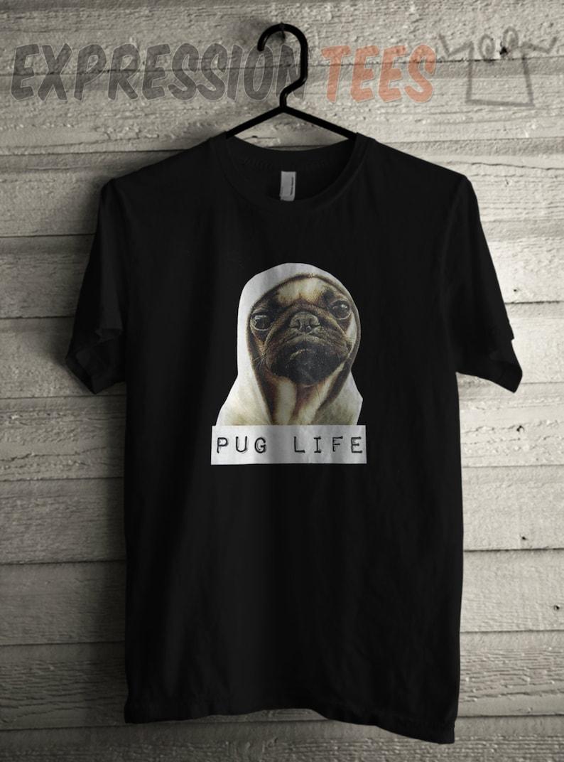 da3f66e62 Pug Life Mens TShirt Thug Pug Tshirt Unisex Short Sleeve   Etsy