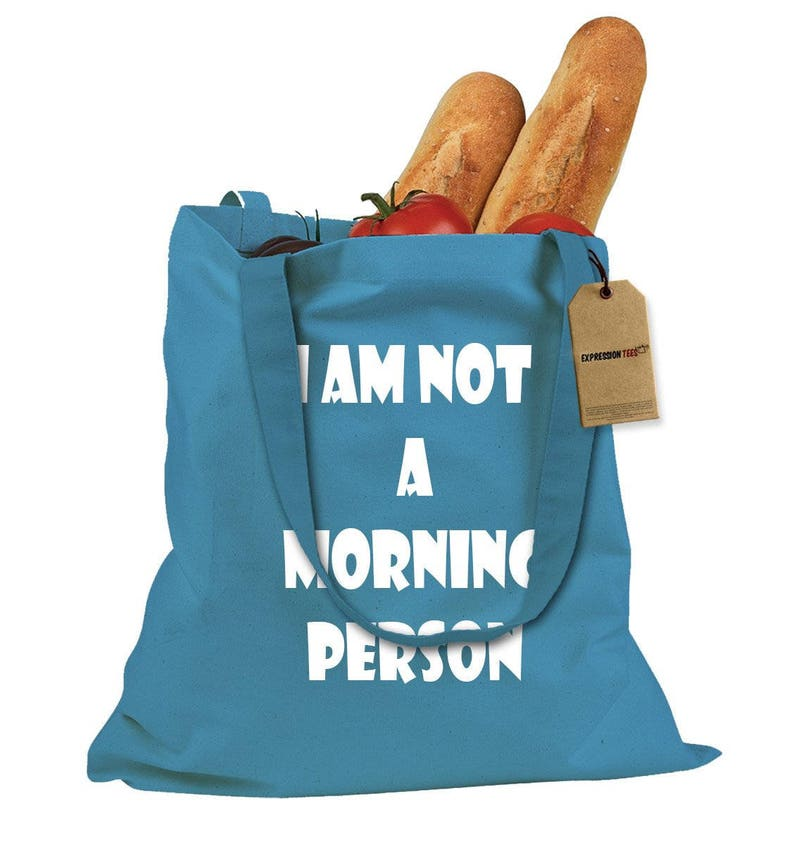 I Am Not A Morning Person Shopping Tote Bag