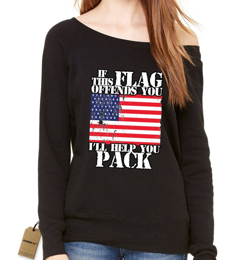 d984ba706243b If This Flag Offends You Pack Slouchy Off Shoulder Oversized