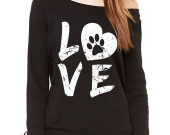 I Love My Dog Paw Print Slouchy Off Shoulder Oversized Sweatshirt