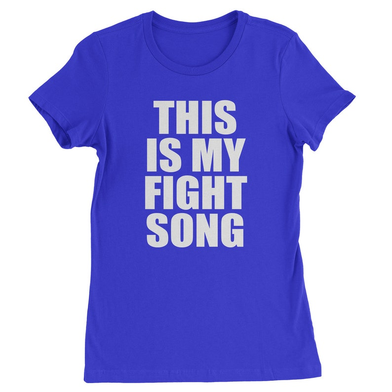 5dd80f6d This Is My Fight Song Womens Shirt My Song T-shirt Cancer | Etsy