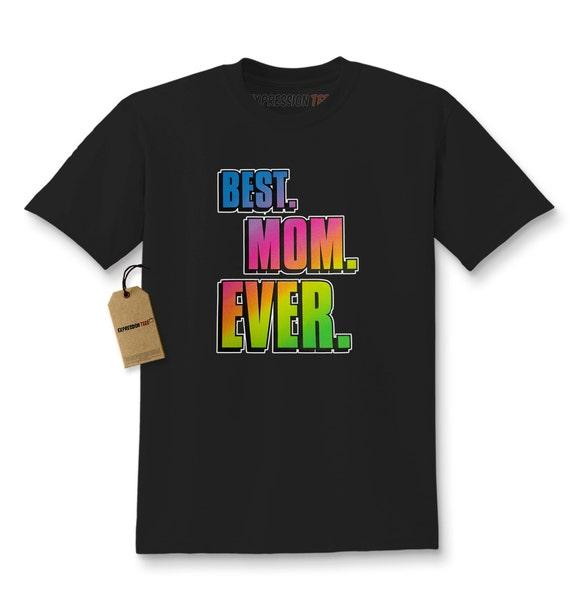 Meilleure maman d'enfant, jamais chemise imprimé jeunes mères jour T-Shirt #1032