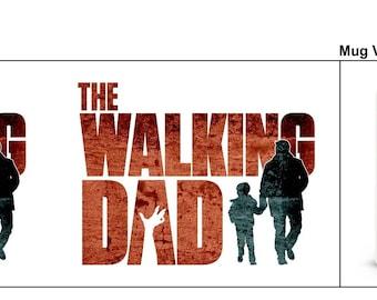 Walking Dad mug Fathers Day mug
