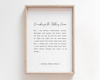 inspiring quote picture gift Yeats print poster W.B decor wall art