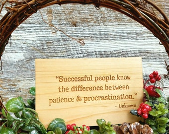 Procrastination Quote Wooden Engraved Plaque, Christmas Gift, Holiday Present, Gift Wrapped