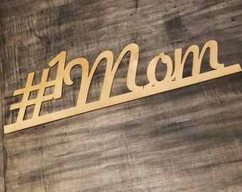 Mom Sign, Laser Cut, Gift Wrapped