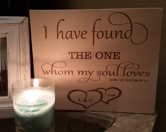 5th Wedding Anniversary, Bridal Shower Gift, Engraved Wooden Plaque, I Have Found The One Whom My Soul Loves