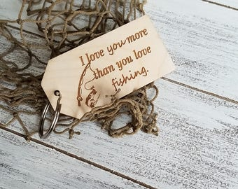 Christmas Gift Fisherman, Stocking Stuffer, Wooden Key Fob, I Love You More Than You Love Fishing, Gift Boxed