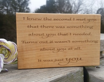 Gift For Girlfriend, Custom Engraved Plaque,  I Knew The Moment I Saw You