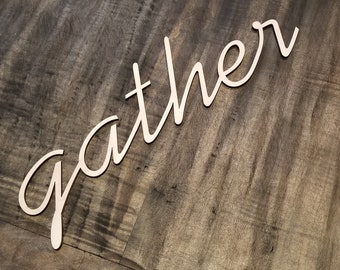 Custom Laser Wall Decor, Gather, Dinning Room Decor
