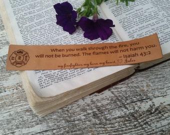 Custom Firefighter Gift, 3rd Wedding Anniversary, Husband, Boyfriend, Engraved Leather Bookmark, Isaiah 43:2