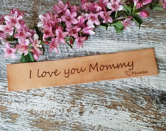 Custom Birthday Gift Mom,  I Love You Mommy, Engraved Leather Bookmark, Gift From Daughter & Son, Holiday Gift, Gift Boxed,  Priority Mail