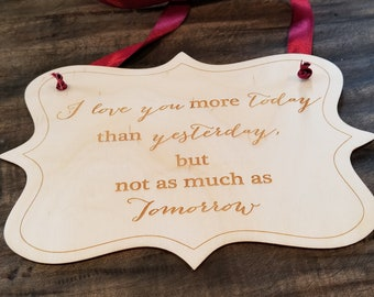 I Love You More Today Plaque, Wall Decor, 5th Anniversary Gift,  Bedroom Decor,