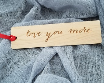 Valentine's Day Gift, Love You More, Engraved Wooden Bookmark,  GIFT BOXED
