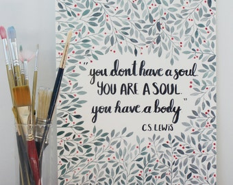 You Are A Soul - Art Print