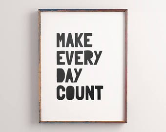 Make every day count | Etsy