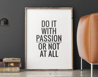 diy office art. brilliant diy art digital print u0027do it with passion or not at allu0027 modern printable  typography quote motivational wall art instant download diy print intended diy office n