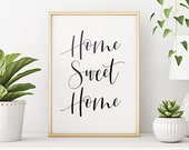 Home Sweet Home Printable Art, Entrance Wall Art, Home Sweet Home Sign, Typography Quote Print, Home Wall Decor Instant Download