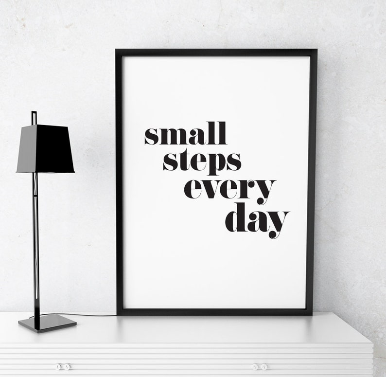 6da81bc86f9ab8 Printable Art Motivational Print Small Steps Everyday Poster | Etsy