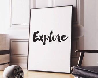 Explore Printable Art Poster – Typography Quote Wall Art, Minimalist Scandinavian Art, Typographic Word Art Digital Print *Instant Download*