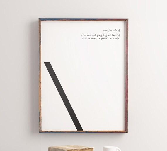 Backslash Printable Art Typography Poster Symbol Glyph Etsy