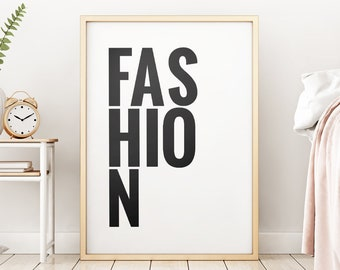 Wall Art: Fashion Printable Art Poster, Fashion Quote Wall Art, Typography Poster Digital Art Print *Instant Download, Buy 2 Get 1 Free*