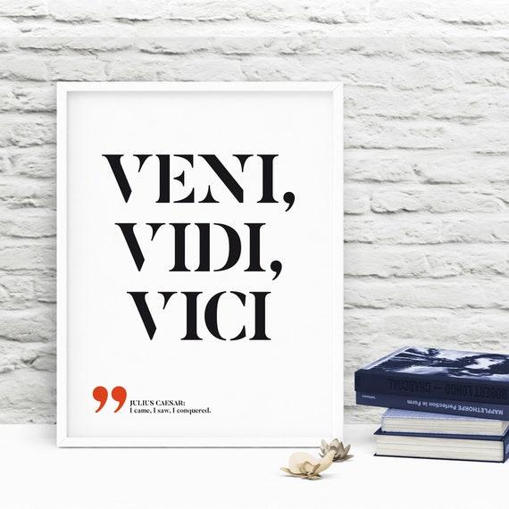 Veni Vidi Vinci Lateinischen Druckbare Zitate Lateinische Sprüche Julius Caesar Zitate Zitate Des Römischen Kaisers Druckbare Wandkunst