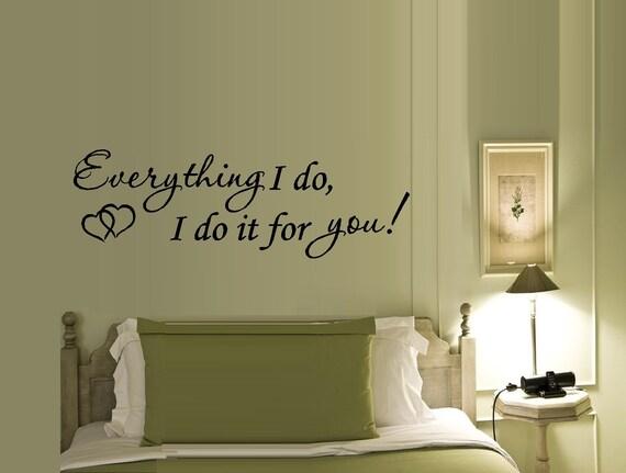 Everything I Do I Do It For You Lyrics Wall Or Window Etsy
