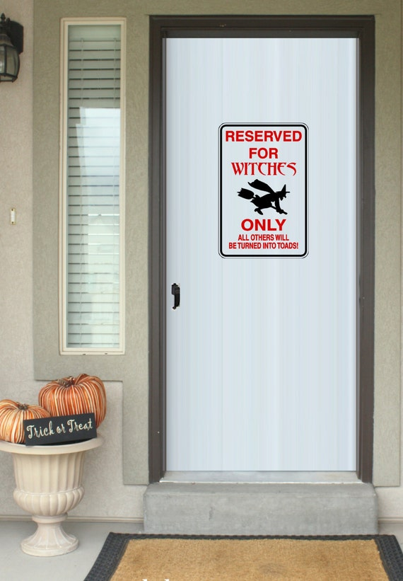 Reserved For Witches Only Sign Wall Or Window Decal Etsy