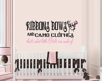 Ribbons Bows and Camo Clothes that's what little girls are made of