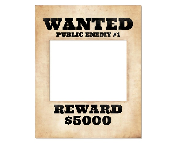 Photo booth frame prop. Printable wanted poster. Wanted sign. | Etsy