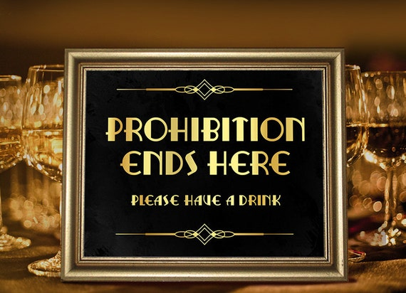 Great Gatsby party decorations. Party supplies. Prohibition era sign  Printable party decor. Roaring 20s decor. Wedding party signs Art deco