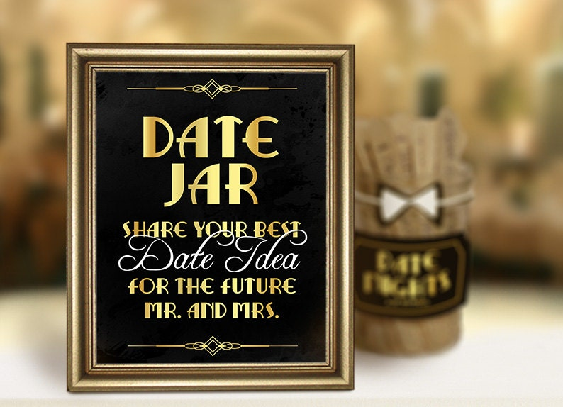 Date Jar Sign Great Gatsby Themed Weddings Decor Engagement Party Roaring 20s Printable Supplies Wedding Reception Black And Gold