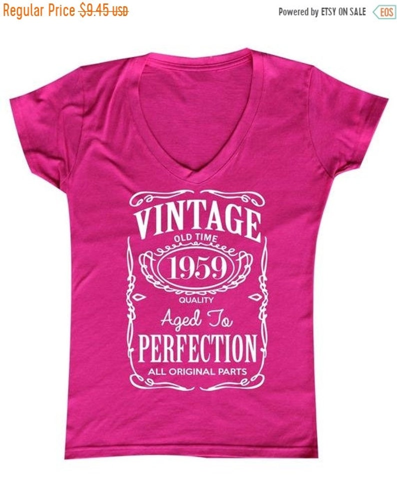 Ladies V-neck Made in 1959 All Original Parts T Shirt 60th Birthday Girl Party