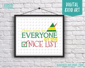 Printable 8x10 Everyone on the Nice List, Elf Movie Quote Digital Art Print | High Resolution JPG File, Instant Download, Ready to Print